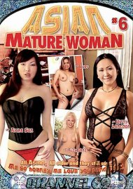 Asian Mature Women 6 Porn Movie