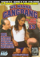 We Wanna Gangbang The Baby Sitter 13 Porn Movie
