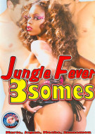 Jungle Fever 3somes Porn Movie