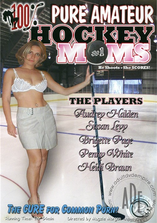100% Pure Amateur Hockey Moms