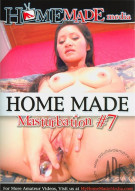 Home Made Masturbation #7 Porn Movie