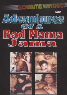Adventures Of A Bad Mama Jama Porn Movie