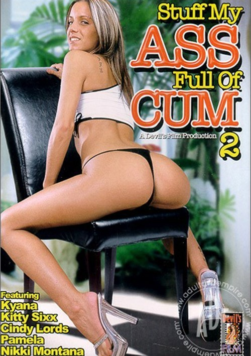 Stuff My Ass Full of Cum 2