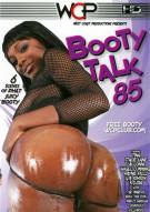 Booty Talk 85 Porn Movie
