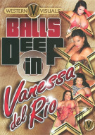 Balls Deep in Vanessa Del Rio Porn Movie