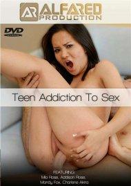 Teen Addiction To Sex Porn Video