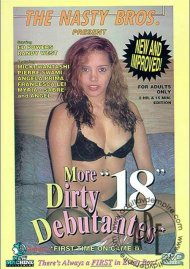 More Dirty Debutantes #18 Porn Movie