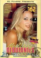 More Dirty Debutantes #162 Porn Movie
