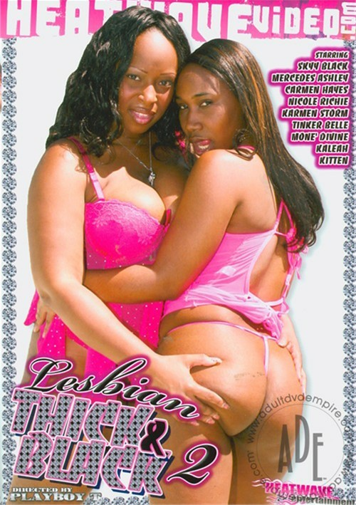 Lesbian Thick & Black 2