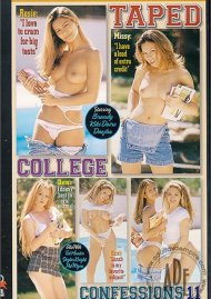 Taped College Confessions 11 Porn Movie