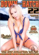 Down The Hatch #22 Porn Movie