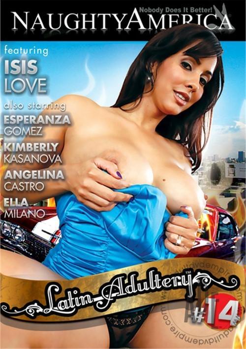 Latin Adultery Vol. 14 Esperanza Gomez Isis Love Wives