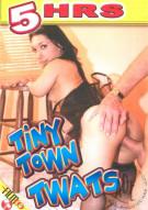 Tiny Town Twats Porn Movie