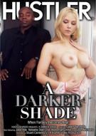 Darker Shade, A Porn Movie