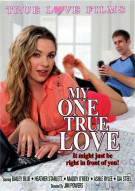 My One True Love Porn Movie