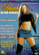 Peach Ultra Vixens: Erica Porn Movie