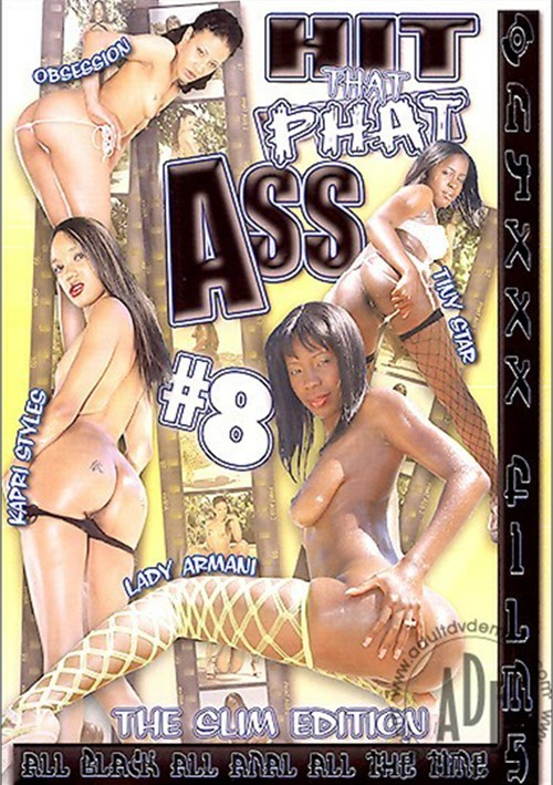 Phat Ass Porn Movies 4