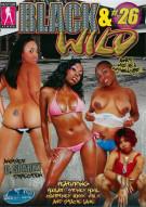 Black & Wild Vol. 26 Porn Video