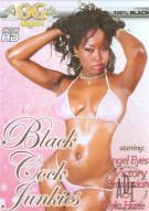 Black Cock Junkies Porn Movie
