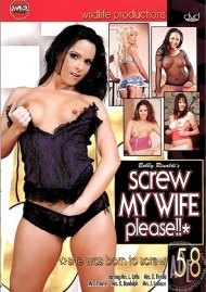 Screw My Wife, Please #58 Porn Movie