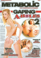 Gaping A-Holes 2 Porn Movie