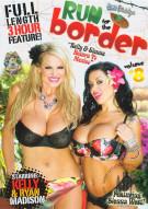 Run For The Border 8 Porn Movie