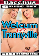 Welcum To Trannyville Porn Movie