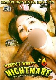 Daddys Worst Nightmare #6 Porn Movie