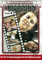 Homegrown Video Classics Vol. 2 Porn Movie
