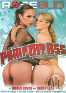 Pump My Ass Porn Movie