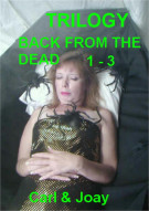 Back From the Dead Trilogy Porn Video
