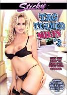 Tag Teamed MILFs #3 Porn Movie