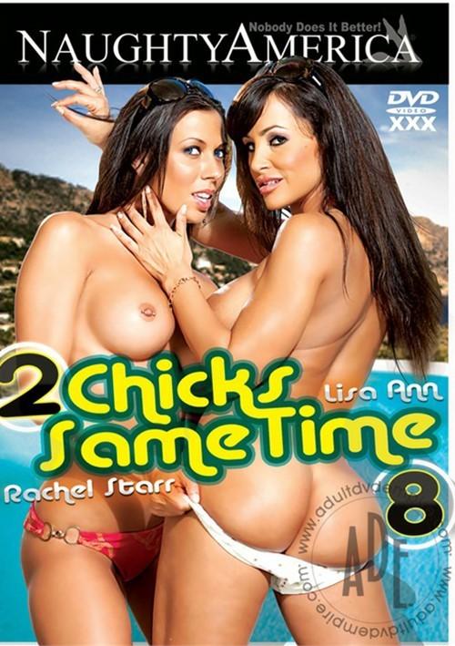 2 Chicks Same Time Vol. 8