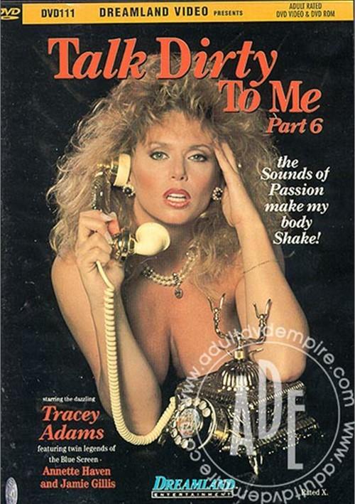 Talk Dirty To Me 6 Randy West Tracy Adams Shanna McCullough