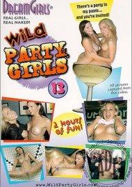 Dream Girls: Wild Party Girls #13 Porn Video