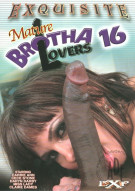 Mature Brotha Lovers 16 Porn Movie