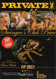 Swingers Club Prive 1: VIP Orgy Porn Movie