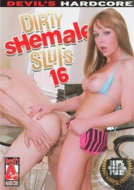 Dirty Shemale Sluts 16 Porn Movie