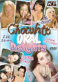 Chocolate Oral Delights Porn Video