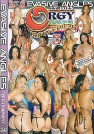 Orgy World: Brown & Round 3 Porn Movie