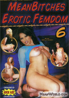 Mean Bitches Erotic Femdom 6 Porn Movie