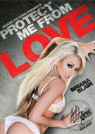 Protect Me From Love Porn Video
