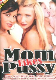 Mom Likes Pussy Porn Movie