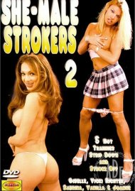 She-Male Strokers 2 Porn Video