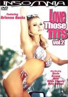 Love Those Tits Vol. 2 Porn Movie