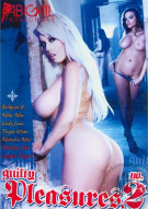 Guilty Pleasures 2 Porn Video