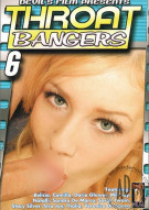 Throat Bangers 6 Porn Movie