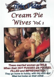 Cream Pie Wives Vol. 1 Porn Video