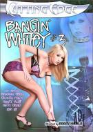 Bangin Whitey #3 Porn Movie