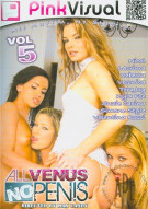 All Venus No Penis Vol. 5 Porn Movie
